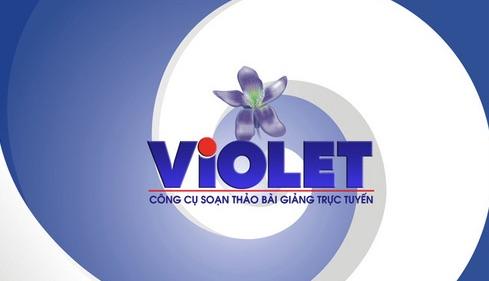 Phần mềm soạn bài giảng - dạy học trực tuyến VIOLET